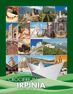 Il Vescovado - Turismo 'Crociere in Irpinia', ambizioso progetto di sviluppo turistico per l'avellinese
