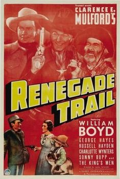 Renegade Trail Top From Left: Russell Hayden William Boyd Gabby Hayes Bottom Center: Charlotte Winters Bottom Right: Sonny Bupp 1939 Movie Poster Masterprint Cinema Posters, Film Posters, Old Movies, Vintage Movies, Vintage Posters, Old Western Movies, Western Film, Cowboy Films, Paramount Movies