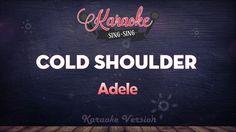 Adele - Cold Shoulder | KARAOKE SING SING