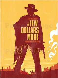 Poster For a few dollars more western movie inspired art print