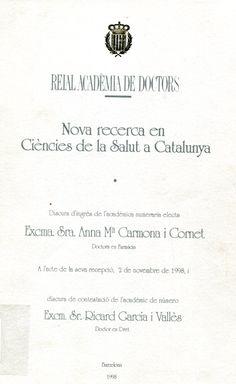 Nova recerca en ciències de la salut a Catalunya / Anna Ma. Carmona i Cornet. [Barcelona] : Reial Acadèmia de Doctors, DL 1998. [Abril 2014] #novetatsfarmacia #CRAIUB
