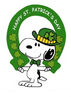 Happy St Patricks Day  So perfect for me. I only work where snoopy was drawn for years.