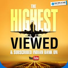 We are glad to announce that we are the highest subscribed and viewed Indian bank on YouTube. Thank you viewers! This would not have been possible without you. https://www.youtube.com/user/TheOfficialSBI #StateBankofIndia #StateBank #SBI #YouTube