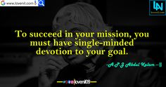 To succeed in your mission, you must have single-minded devotion to your goal.#apjabdulkalammotivationalquotes #lifelessonmotivationalquotes #lovereletedmotivationalquotes #apjabdulkalaminspiaringquotes #apjabdulkalamquotesinenglish #lifechangeingMotivationalQuotes #learningmotivationalquotes #abdulkalammotivationalquotes #motivationalquotes #lovequotes #englishmotivationalquotes