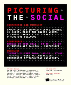Picturing the Social Conference: Contemporary image sharing on social media & online visual cultures. Conference audio: soundcloud.com/... Conference programme: visualsocialmedia... Image: Mihaela Gruia.