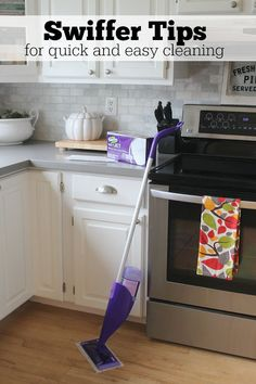 Tips on using your Swiffer for a quick and easy clean!