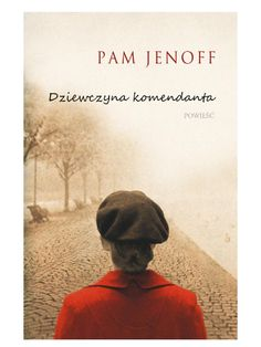 The Headlands Book Club is reading The Kommandant's Girl by Pam Jenoff. Book Club Books, Book Lists, Books To Read, My Books, Historical Romance, Historical Fiction, Before I Forget, Thing 1, Book Girl
