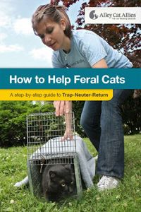 How to Conduct Trap-Neuter-Return - Alley Cat Allies