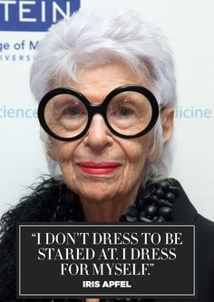 Quotes About Fashion Image Description 11 inspiring fashion quotes from style icon Iris Apfel: Look Fashion, Fashion Art, New Fashion, Trendy Fashion, Fashion History, Iris Fashion, Funny Fashion, Fashion Rings, Fall Fashion