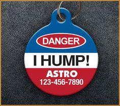 Danger I Hump Pet ID Tag - www.AwPaws.com