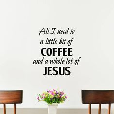 All I Need Is Coffee And Jesus Vinyl Decal   Home Decor, Wall Art, Kitchen, Dining Decals 20x20 Kitchen Vinyl, Oracal Vinyl, How To Apply, How To Get, Wall Decor, Wall Art, Vinyl Decals, Kitchen Dining, I Shop
