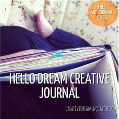 Creative Journal Day 30: Hello Dream