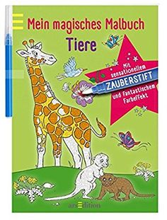 Mein magisches Malbuch Tiere