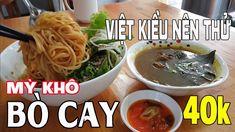 Mì Bò Cay Xóm Đất 40k | Món Ngon Việt Kiều về Sài Gòn Tết 2018 nên thử