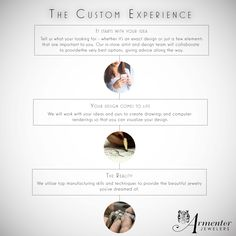 Armentor Jewelers provides you with the custom experience.