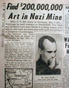 1945 Looted Artwork- read the Monuments Men for more on looted nazi treasure.