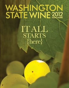 Washington Wine Report: Washington State Wine 2012 Tour Guide