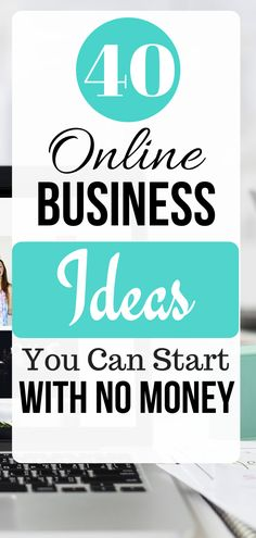 40 online business ideas for beginners to start making $1,000 per month with little or NO investment. These are the proven online business