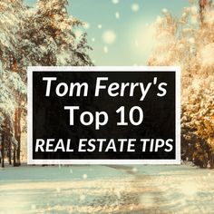 Want to do real estate like Coach Tom Ferry? Here are the top 10 marketing tips we learned from him, plus get a free eBook to put them into action!