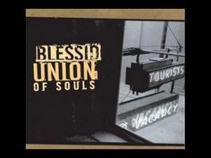 When She Comes - Blessid Union of Souls