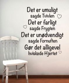 Det Er Umuligt – Wallstickers: Billige wallstickers i God dansk kvalitet - Nelly John Maxwell, Best Poems, Best Quotes, Team Leader Quotes, Leadership, Haha So True, Life Quotes Love, Clever Quotes, Pause