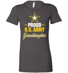 Proud U.S. Army Granddaughter Women's T-Shirt