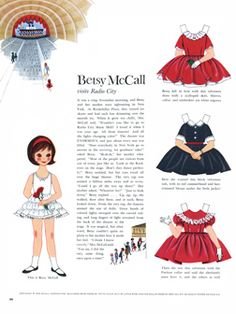 My grandmother always subscribed to McCall's magazine & she made sure I got the latest Betsy paper doll when I visited.
