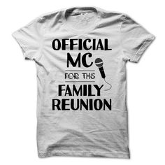 Family Reunion Official MC T-Shirt T-Shirts, Hoodies (19$ ==► Shopping Now to order this Shirt!)
