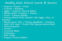 Healthy School Lunches and Snacks