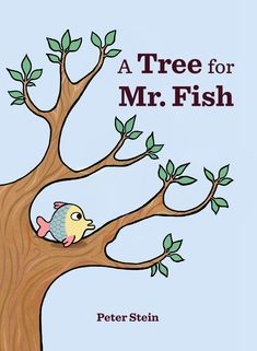 In this humorous and heartwarming picture book, Mr. Fish refuses to share his tree with Bird and Cat—until he learns that making friends is more rewarding than losing them. Calming Cat, Sitting In A Tree, Weird Pictures, Any Book, Book Making, Story Time, Book Publishing, Mind Blown, Hilarious