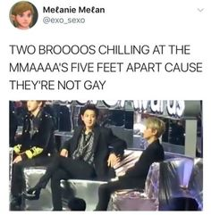Chanyeol and Baekhyun - five feet apart cause they're not gay