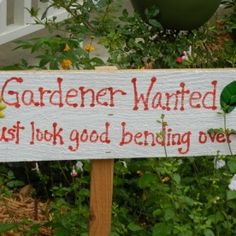 Bon Funny Gardening Sign...you Donu0027t Have To Make One Just Find