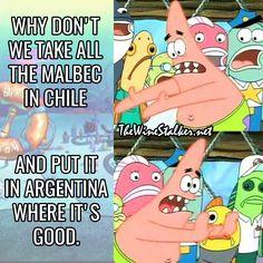 Patrick from Spongebob Squarepants puts it somewhere else Wine Jokes, Spongebob Patrick, November 9th, Spongebob Squarepants, Geek Stuff, Family Guy, Geek Things, Wine Funnies, Spongebob