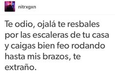 :''V frases cheveres, frases deprimentes, frases indirectas, sarcasmo frases , Sad Quotes, Love Quotes, Dont Be A Fool, Quotes En Espanol, Frases Tumblr, Spanish Memes, Faith In Love, Love Messages, Wtf Funny
