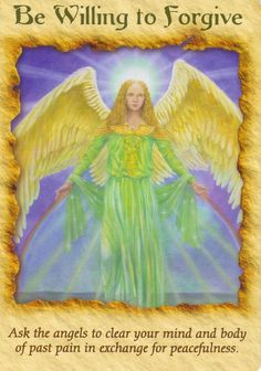 Be willing to forgive doreen virtue angel therapy cards Angel Protector, Angels Touch, Archangel Raphael, Archangel Gabriel, Angel Readings, Angel Prayers, Angel Guidance, I Believe In Angels, Angels Among Us