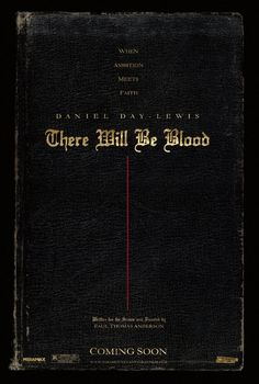 Paul Thomas Anderson, There Will Be Blood