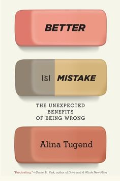 Better By Mistake by Alina Tugend in Book cover