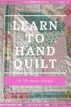 10 Steps to Easy Hand Quilting 10 easy steps to hand quilting like a pro: Do you want to learn how to hand quilt? Now's the perfect time to get started! If you're really unfamiliar with hand quilting, head over to read about the… Easy Hand Quilting, Hand Quilting Patterns, Quilting Tutorials, Quilting Projects, Crazy Quilting, How To Hand Quilt, Quilting Ideas, Quilting 101, Quilting Templates