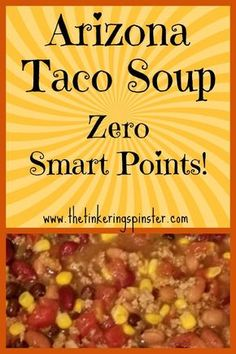 Your whole family will enjoy this Weight Watchers friendly recipe! #weightwatchers #tacosoup #zeropointrecipes #smartpoints