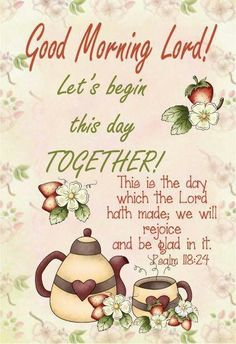 Good Morning Lord!