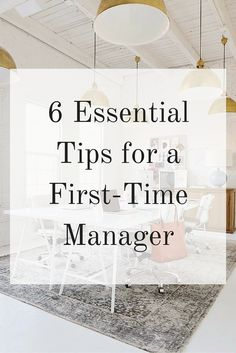 6 Essential Tips for a First-Time Manager