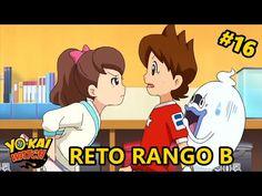 Yo kai Watch #16 | Tutorial RETO RANGO B