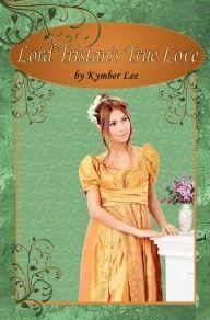 Lord Tristan's True Love by Kymber Lee