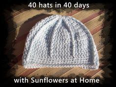 Sunflowers At Home: 40 hats in 40 days - week 2