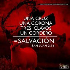 Una Cruz,  Una Corona, Tres clavos, un Cordero = Salvación  Juan 3:16