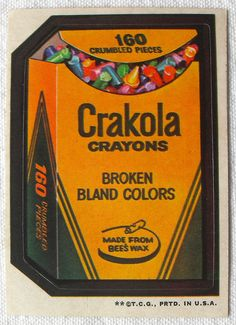 1973 Wacky Packages Stickers 3rd Series CRAKOLA CRAYONS by Christian Montone, via Flickr
