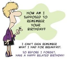 Happy Birthday Quotes Funny Belated Wishes
