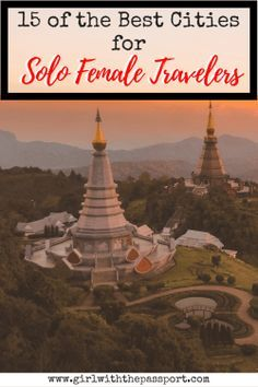 Check out #travel #bloggers picks for the fifteen best cities for #solo #female #travelers in 2018. Did your favorite vacation spot make the list? Find out now! #wanderlust