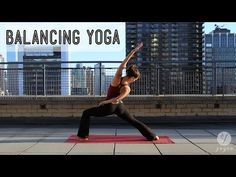 Balancing Yoga Routine: Balance In a State of Flux (intermediate level) - YouTube