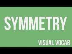 Symmetry defined - From Goodbye-Art Academy - YouTube